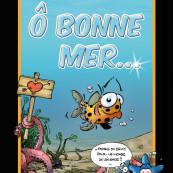 La BD 'Ô bonne mer' de Franck Girelli