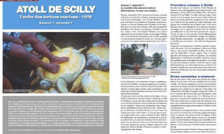 Atoll de Scilly, l'enfer des tortues…dans notre numéro 141